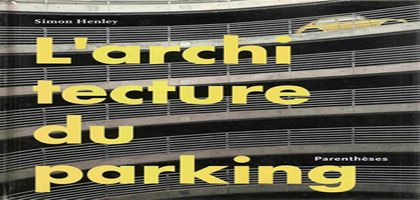 Histoire du parking